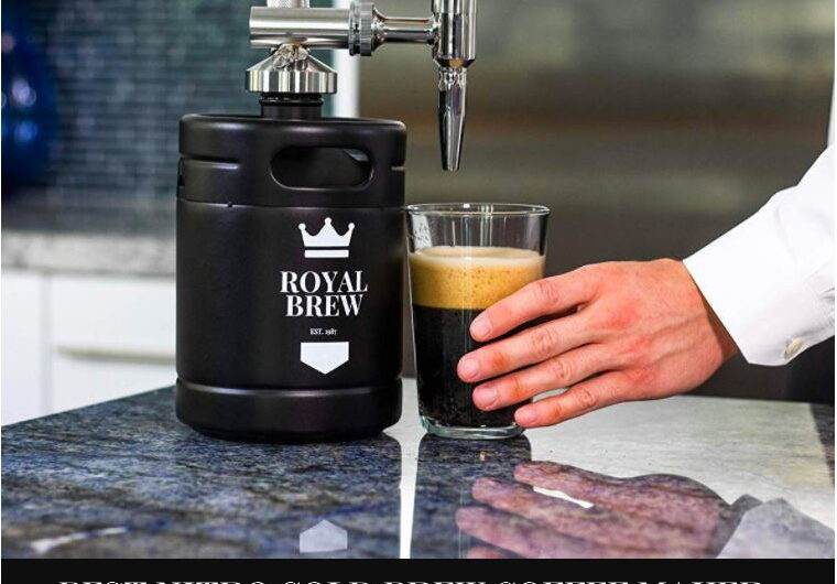 10 Best Nitro Cold Brew Coffee Maker Reviews in 2021